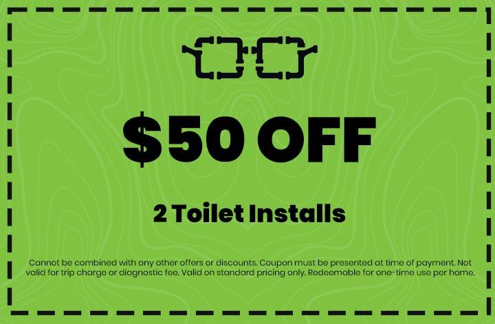 Discounts on 2 Toilet Installs